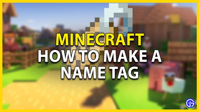 how-to-make-name-tag-minecraft