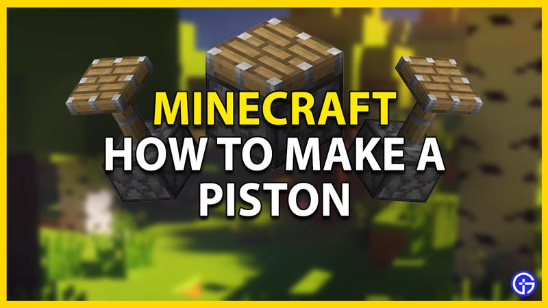 how-to-make-piston-minecraft