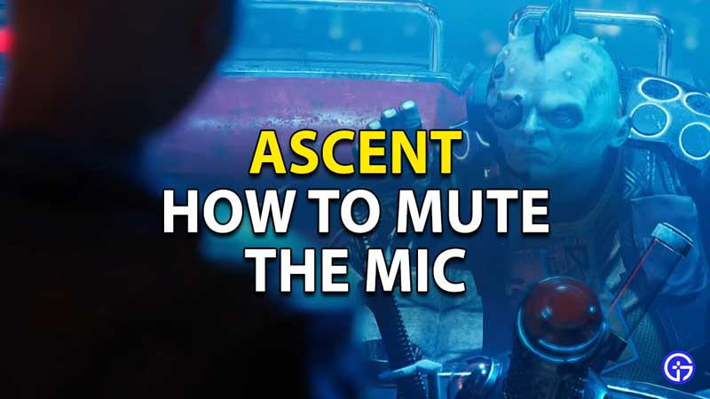 how to mute the mic ascent