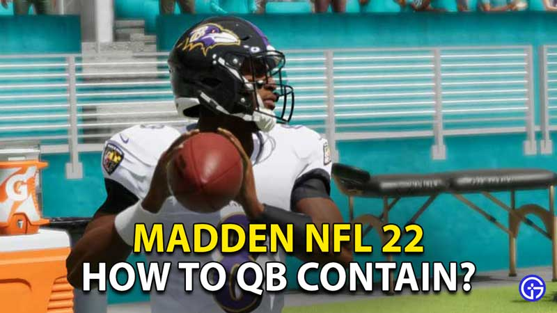 how to qb contain madden nfl 22