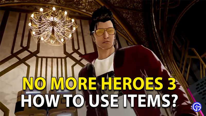 how to use items no more heroes 3