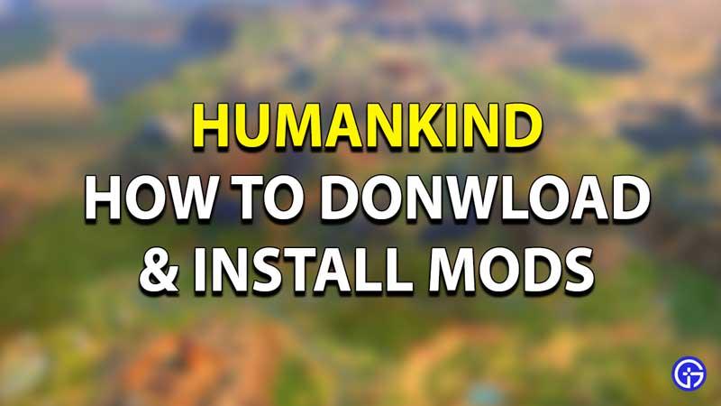 Humankind Full Earth Mod