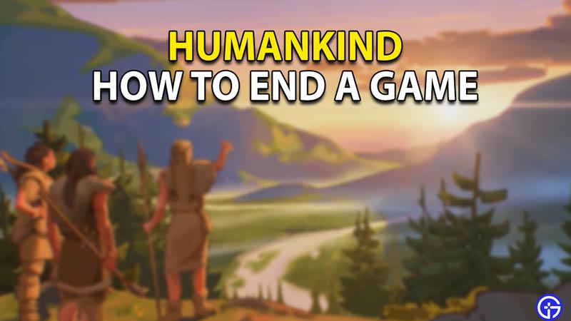 humankind end game