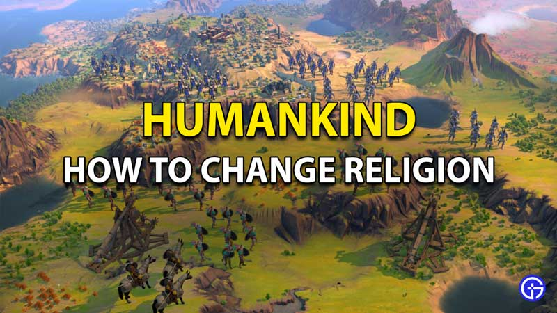 Humankind Religion: How To Change State Faith And Religion