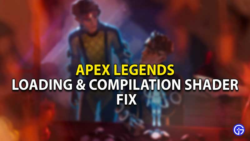 loading compiling shaders error fix shadow legends