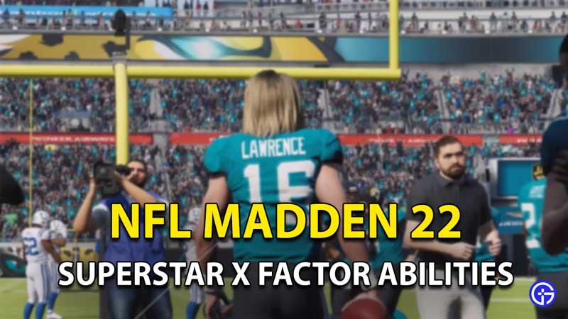 Madden NFL 22: Superstar X-Factor Abilities
