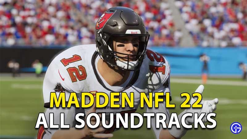 Madden 22 NFL Tracklist