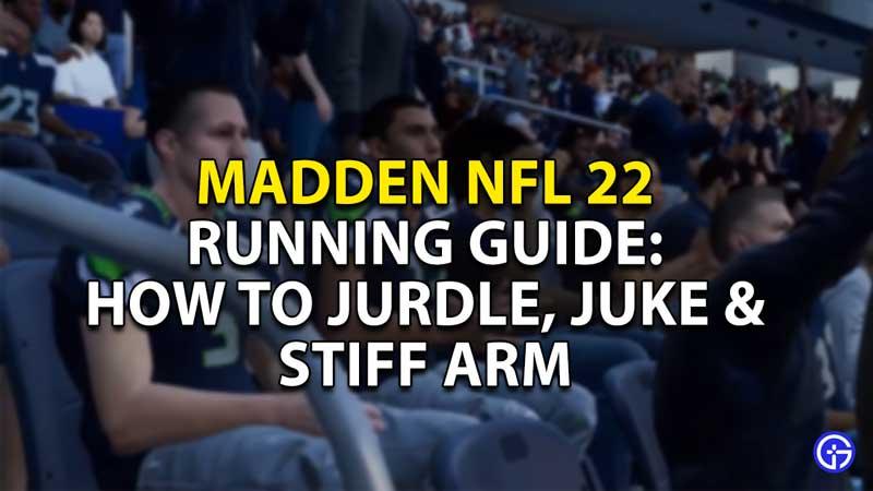 madden nfl 22 running guide how to jurdle juke stiff arm