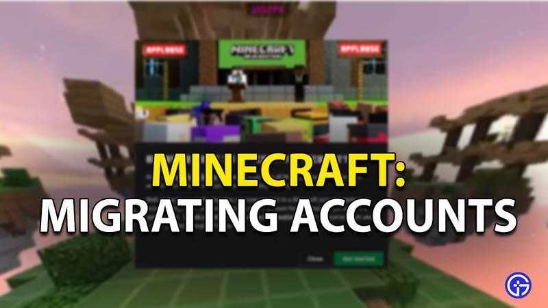 migrating accounts minecraft