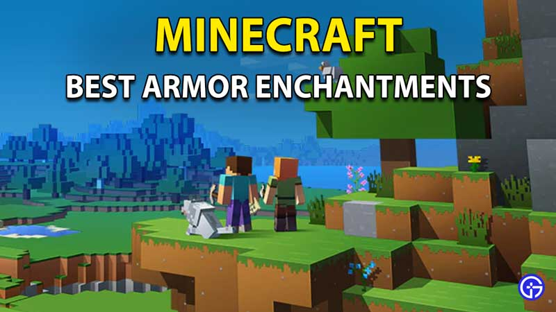 Minecraft Best Armor Enchantments To Use