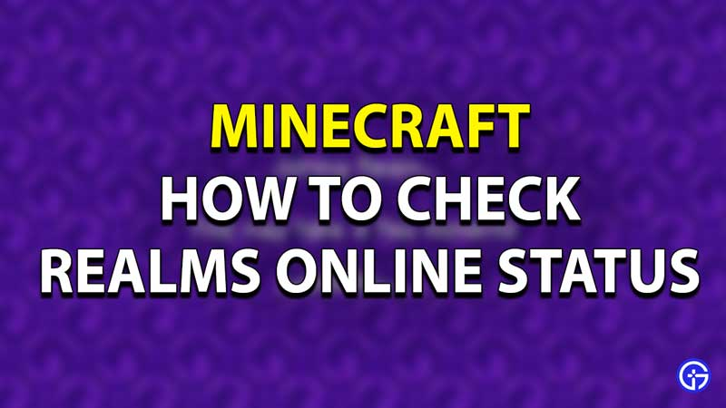 Minecraft Realms Server Status