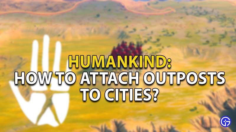 outpost humankind