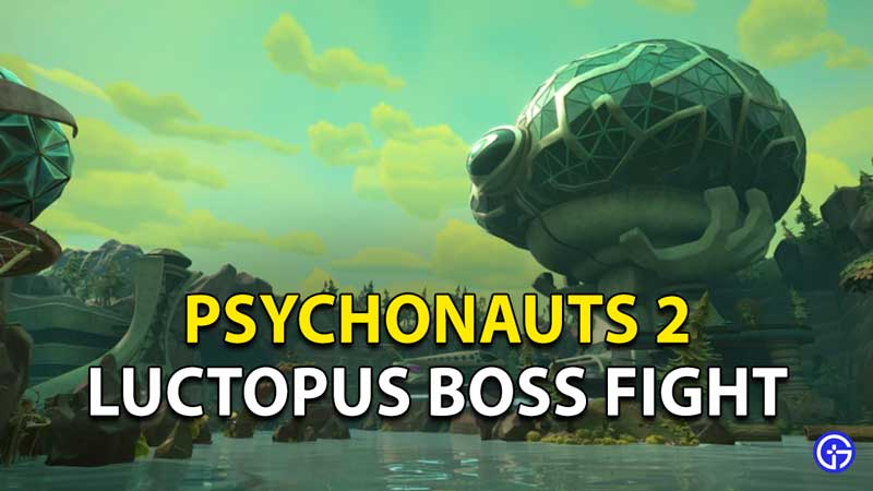 Psychonauts 2 Luctopus Boss Fight: How To Beat Octopus