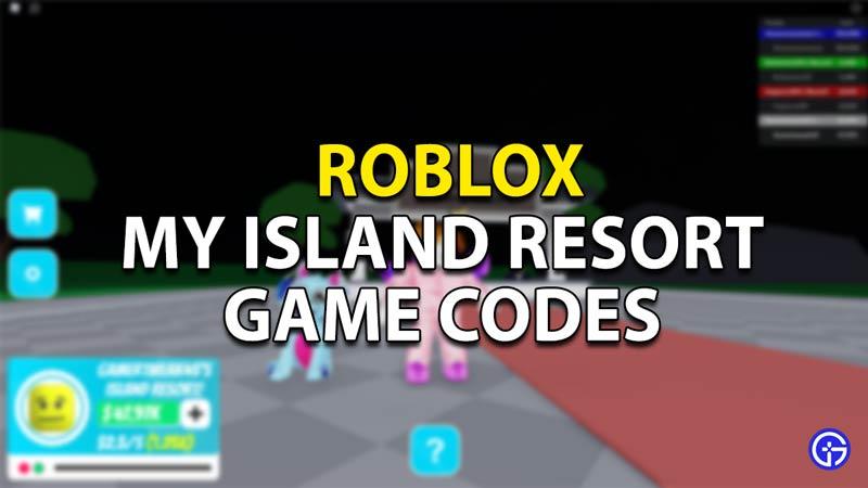 roblox-game-codes-my-island-resort