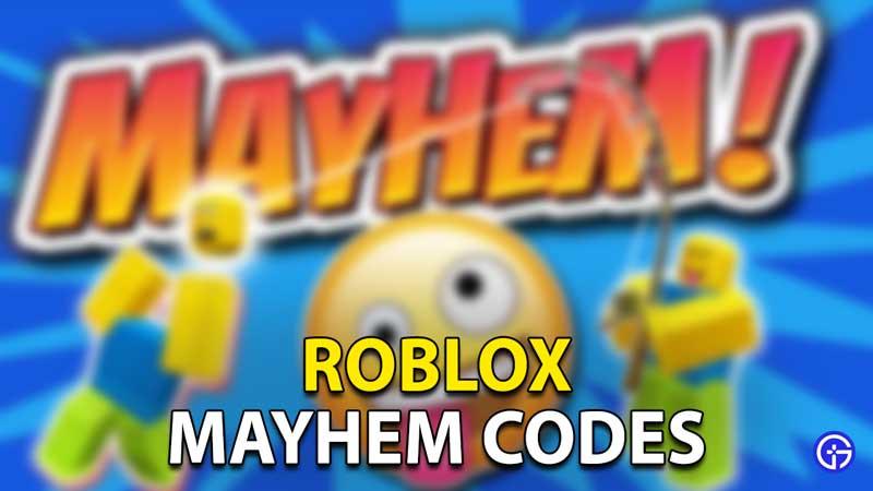 Mayhem Codes Roblox