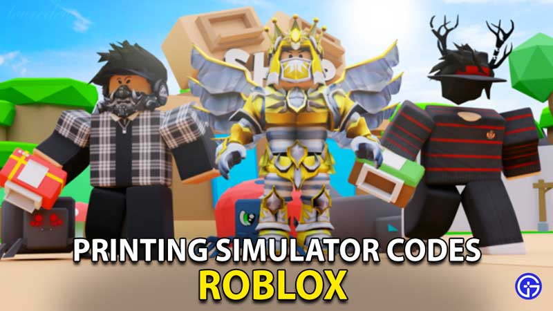 Printing Simulator Codes Roblox
