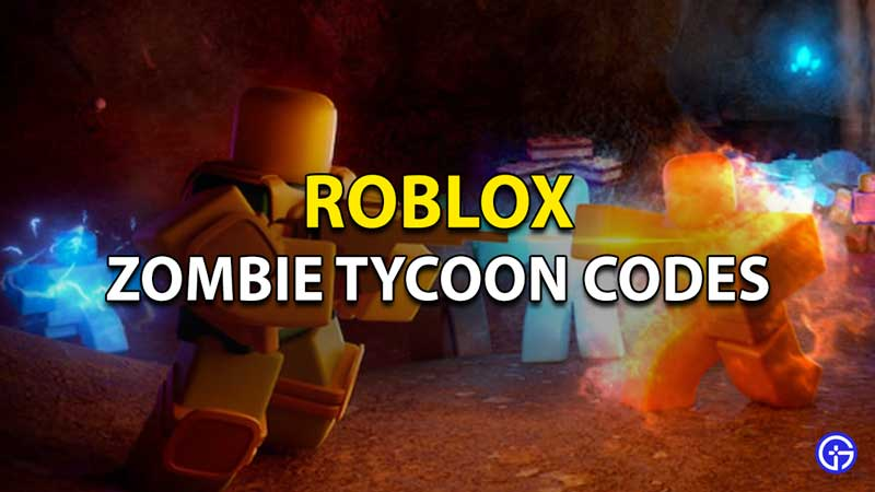 Zombie Tycoon Codes Roblox
