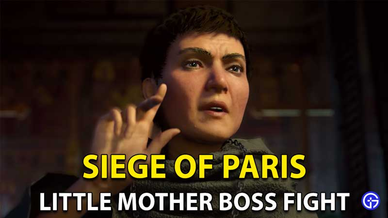 Siege Of Paris Little Mother Assassin's Creed Valhalla Boss Fight