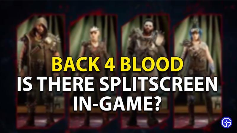 splitscreen back 4 blood