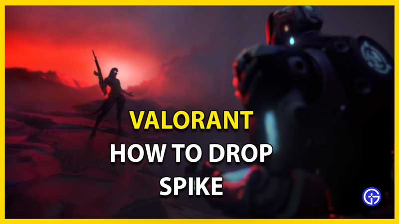 valorant spike drop