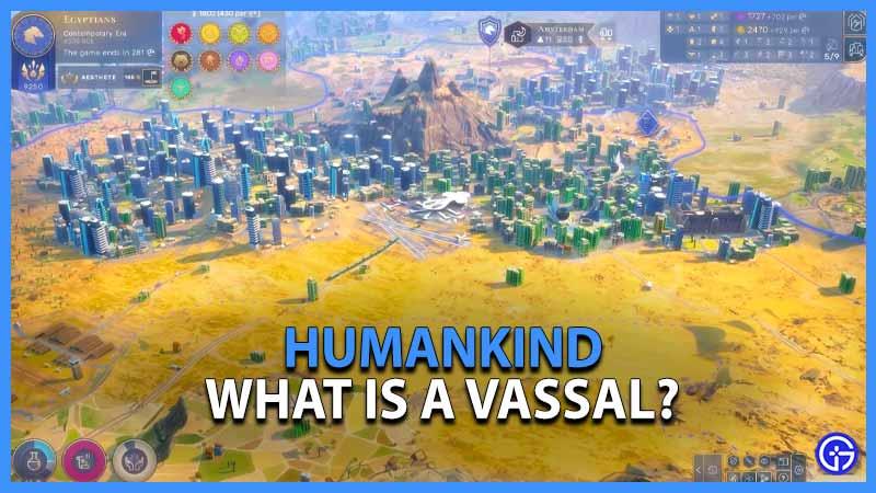vassal humankind game