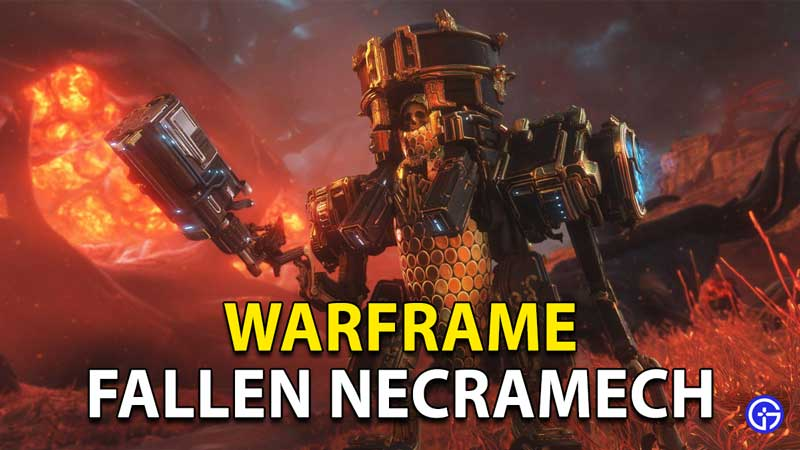 Warframe Fallen Necramech: Locations And How To Use