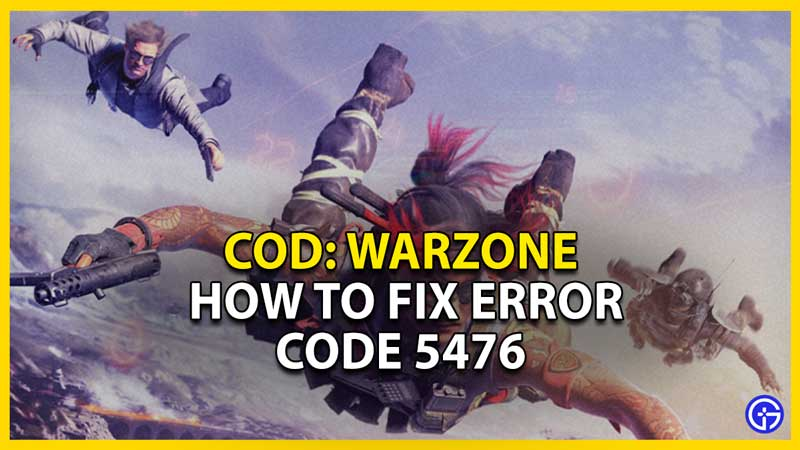 warzone error 5476