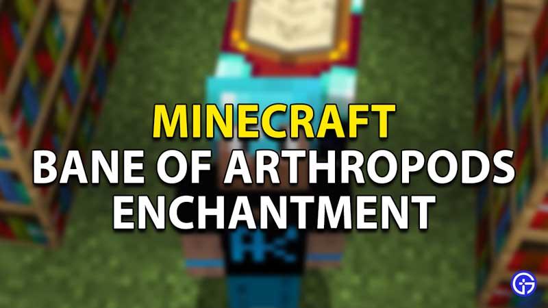 what do the bane of arthropods do minecraft