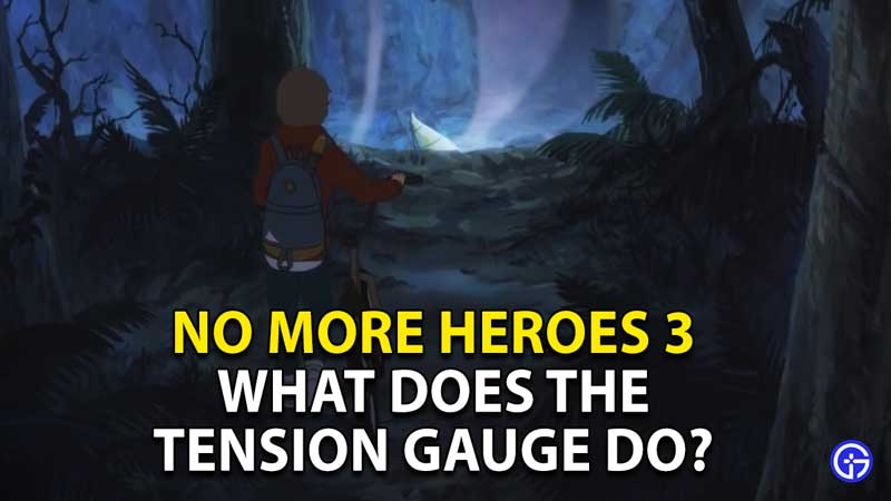 what does the tension gauge do in no more heroes 3