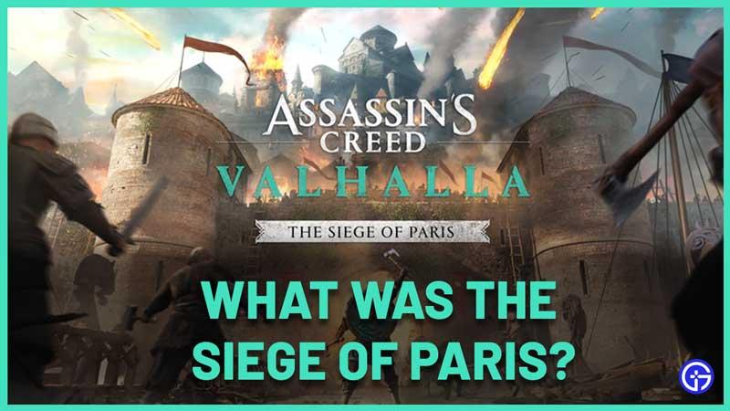what was the siege of paris ac valhalla