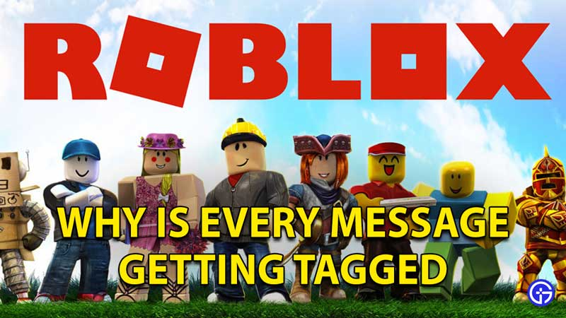 Why Is Roblox Tagging Everything I Say: Censor Fix