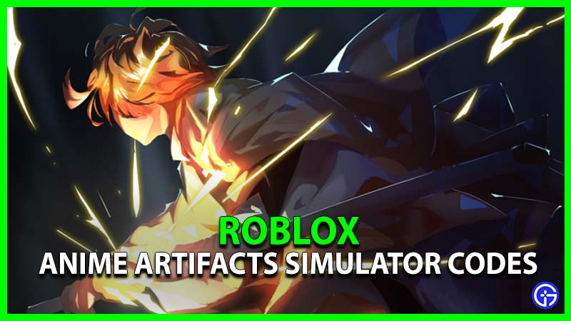 Anime Artifacts Simulator Codes