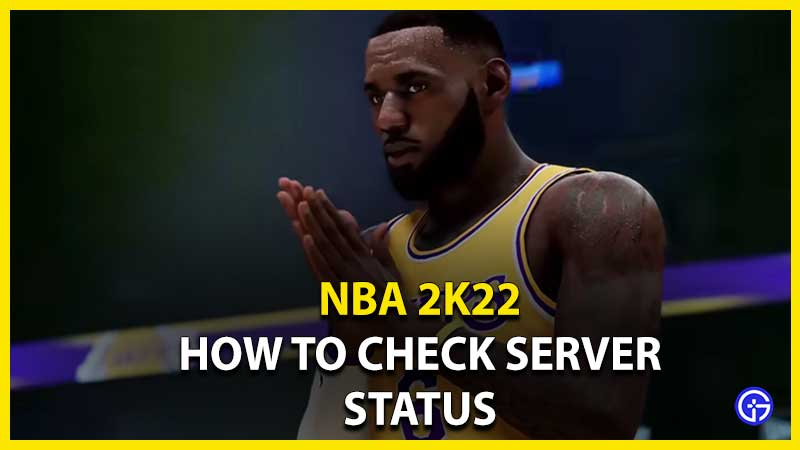 are NBA 2k22 Servers down