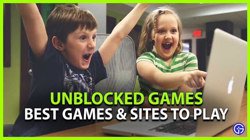 Best Unblocked Games and sites to Play