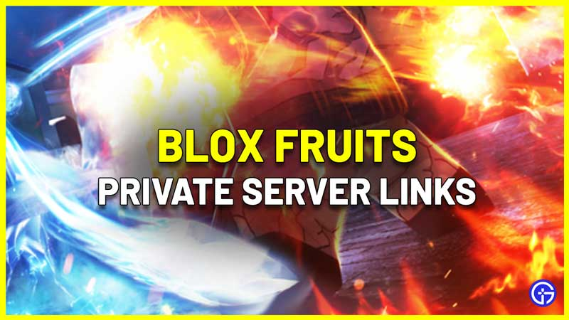 Blox Fruits Private Server Links
