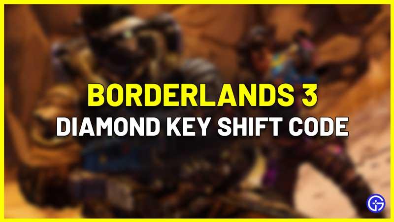 Borderlands 3 Diamond Key Shift Codes