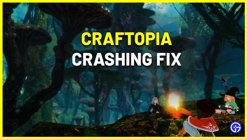 Craftopia Keeps Crashing freezing Fix