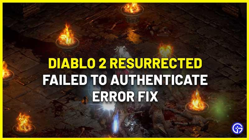 d2r failed to authenticate error