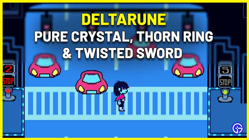 Deltarune: How To Get Pure Crystal To Make Twisted Sword