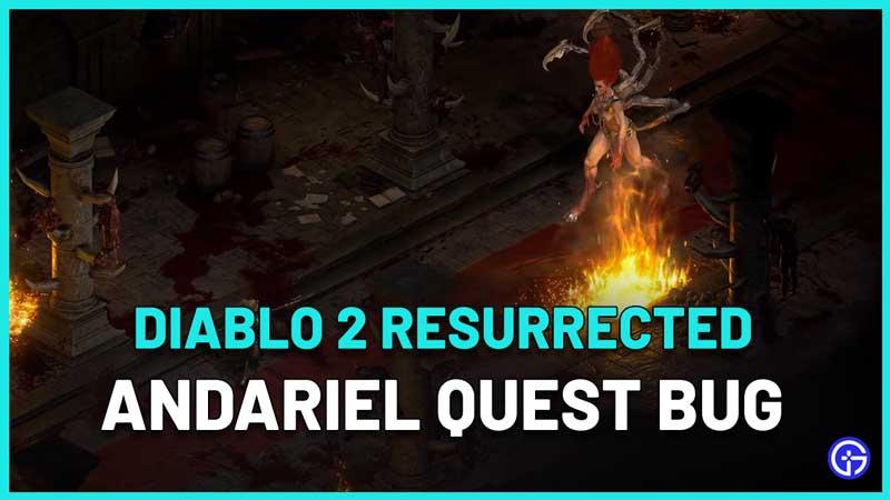 Diablo 2 Resurrected Andariel Quest Bug