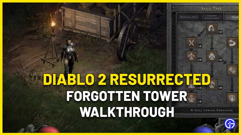 Diablo 2 Resurrected Forgotten Tower quest walkthrough