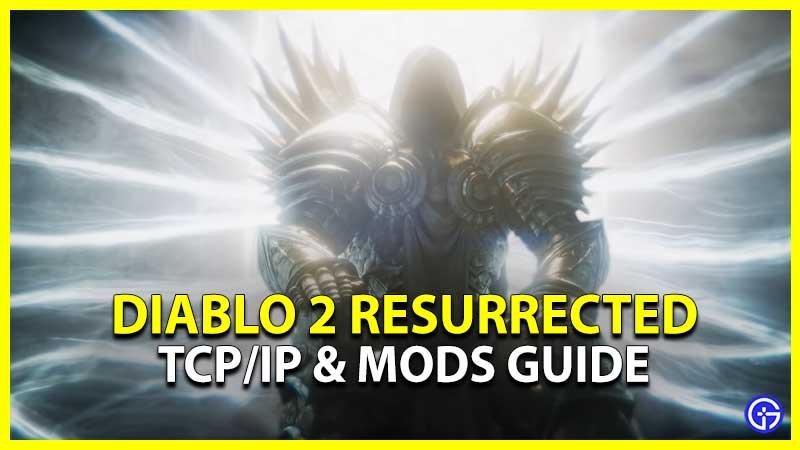 Diablo 2 Resurrected Mods