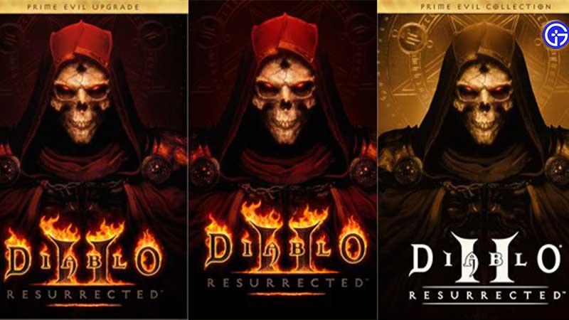 Diablo 2 Resurrected Vs Diablo Prime Evil Collection vs Prime Evil Upgrade