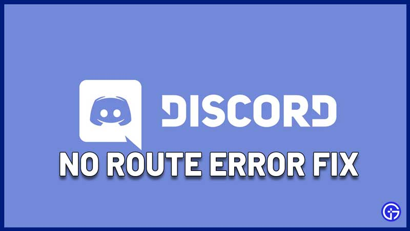 Discord No Route Error Fix