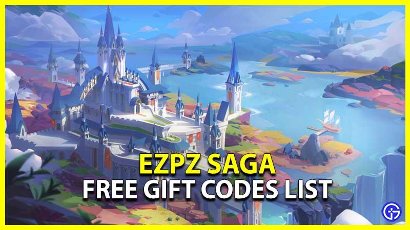 Ezpz Saga Codes Wiki List