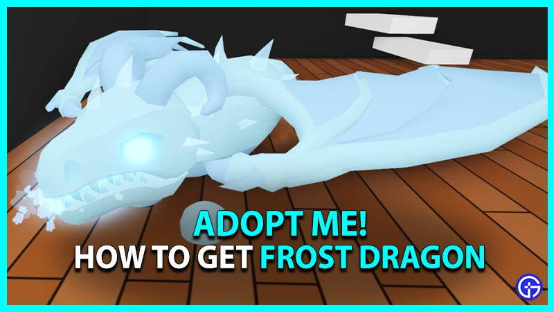 Frost Dragon Adopt Me