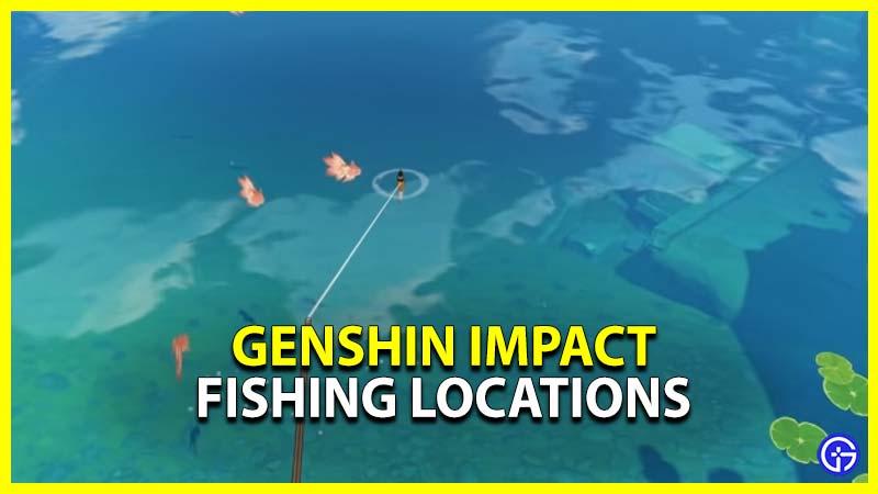 Genshin Impact Fishing Locations