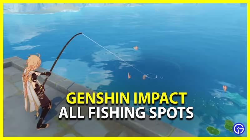 Genshin Impact Fishing Spots
