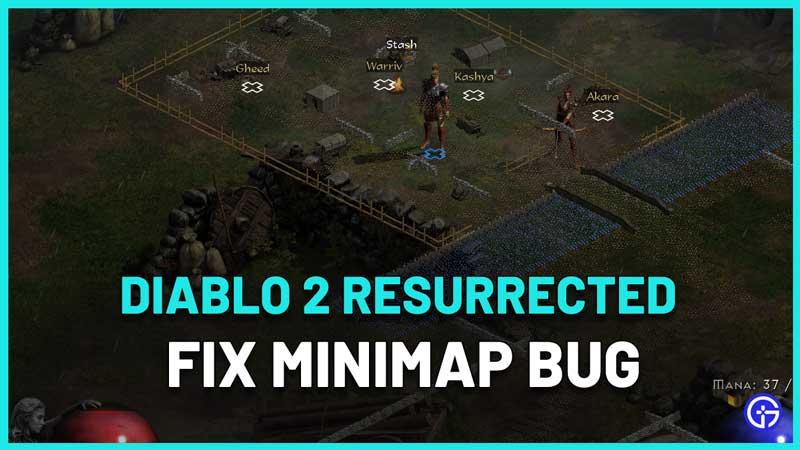 How To Fix Diablo 2 Resurrected MiniMap Bug