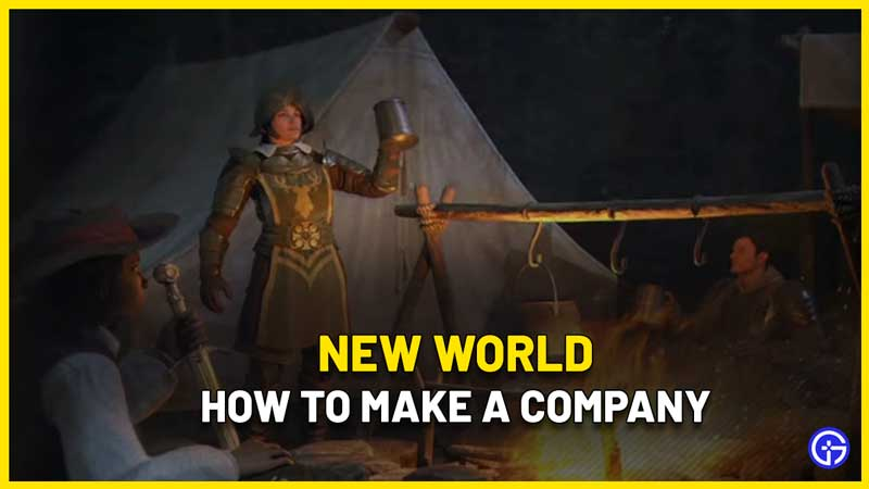 How To Make A Company In New World